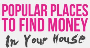 Popular Places to Find Money in Your House