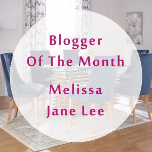 Blogger Of The Month: Melissa Jane Lee