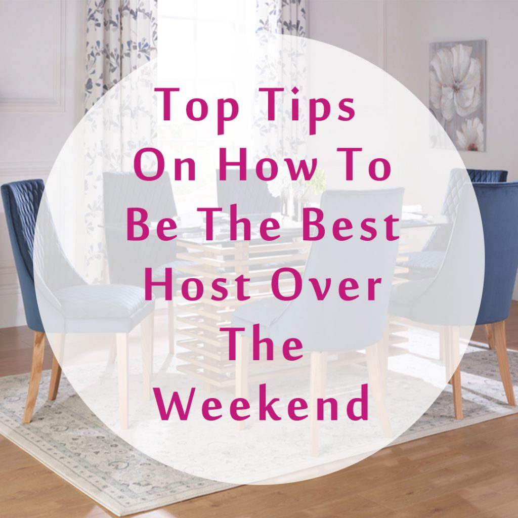 How To Be The Best Host Over The Weekend - Blogger of the Month