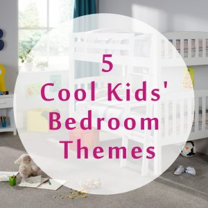 5 Cool Kids' Bedroom Themes